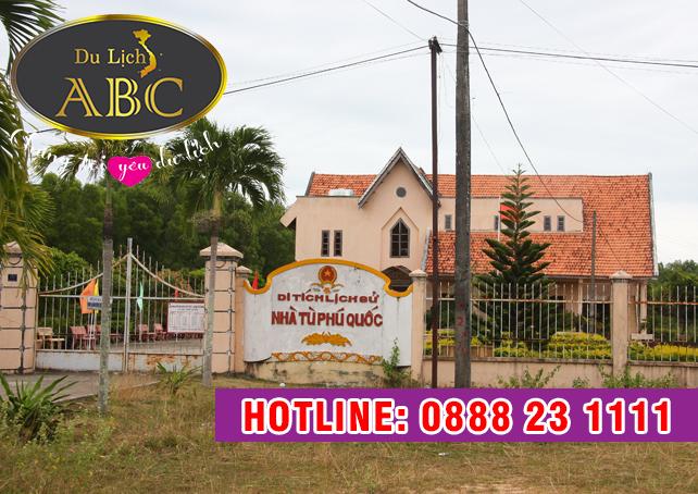 Du lịch Phú Quốc -  Nhà lao Cây Dừa (nhà tù Phú Quốc)