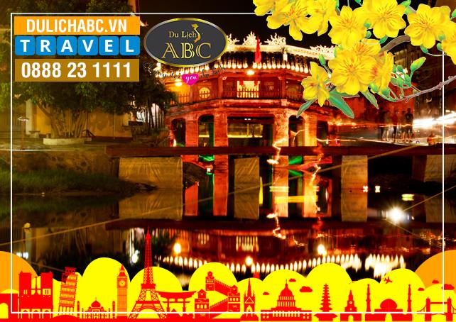 Tour Đà Nẵng - Huế - Hội An - Phong Nha - Thiên Đường Tết 2019 (4N3Đ)