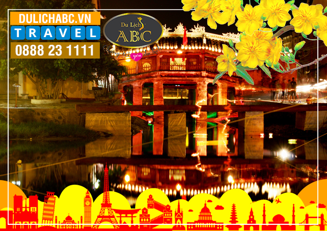 Du Lịch Miền Trung Tết 2021: Đà Nẵng - Hội An - Huế - Động Thiên Đường