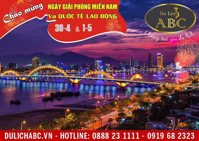Du Lịch Đà Nẵng 30/4/2018 Giá Rẻ