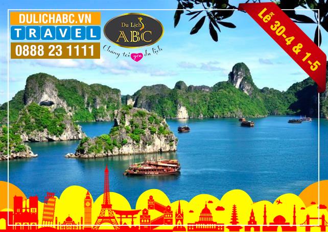 Tour Du Lịch Hà Nội - Ninh Bình - Hạ Long Dịp lễ 30/4