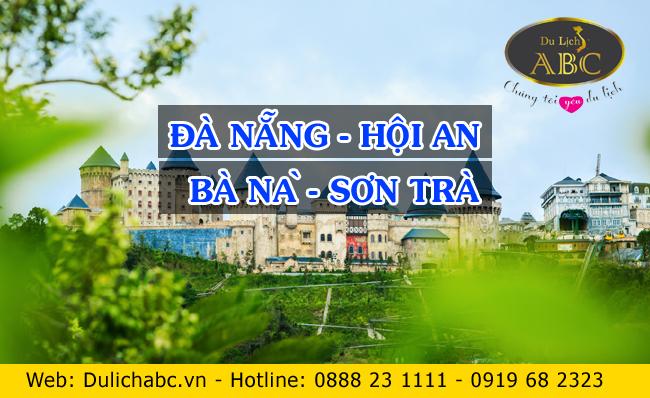 Du Lịch Đà Nẵng - Hội An - Bà Nà - Sơn Trà (3N2Đ)