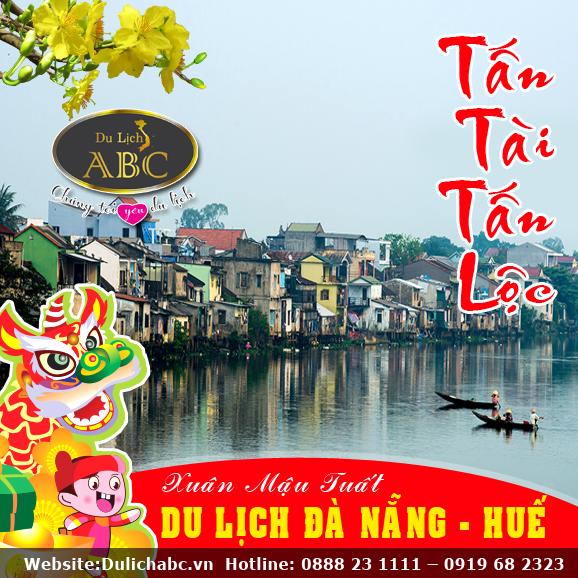 Du Lịch Miền Trung Tết 2018: Đà Nẵng - Hội An - Huế - Động Thiên Đường
