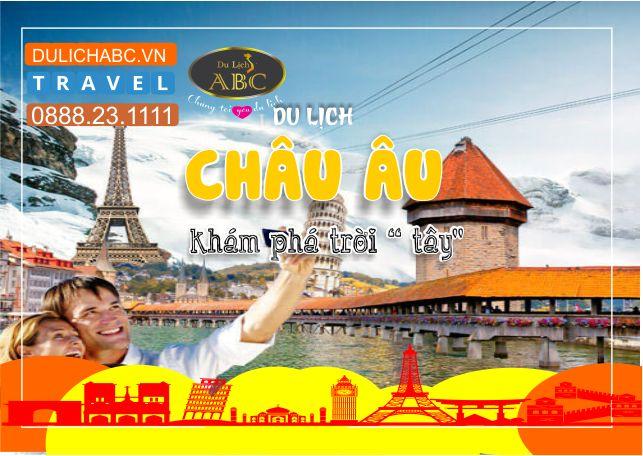 Du lịch Châu Âu 12 Ngày 11 Đêm