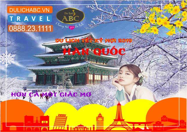 Tour Hàn Quốc Tết Âm lịch 2019 Giá Chỉ Còn: 18.990.000đ
