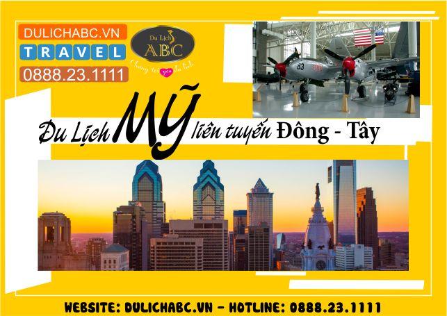 Du lịch Mỹ liên Tuyến Đông Tây 12 Ngày 11 Đêm