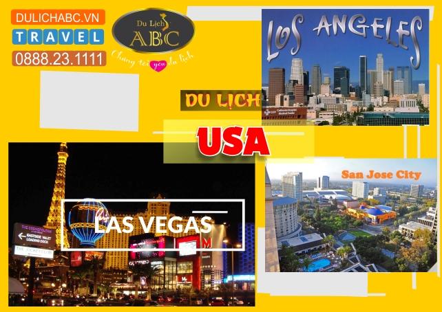 Du lịch Mỹ: LOS ANGELES – LAS VEGAS – SAN FRANCISCO – SAN JOSE
