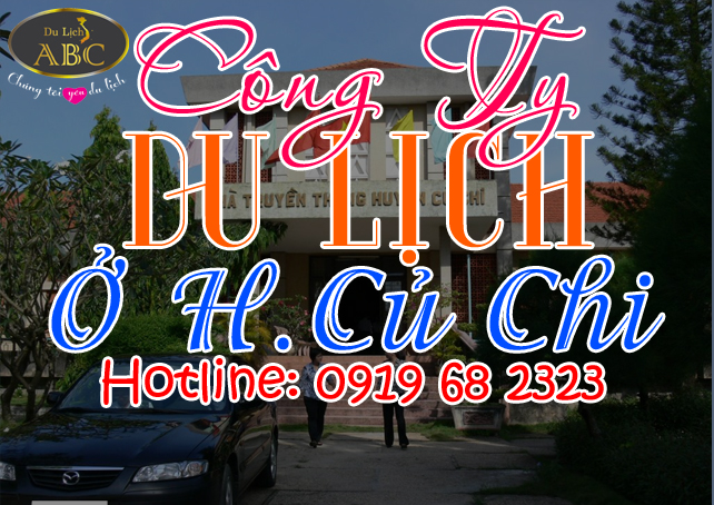 Công ty du lịch tại Huyện Củ Chi