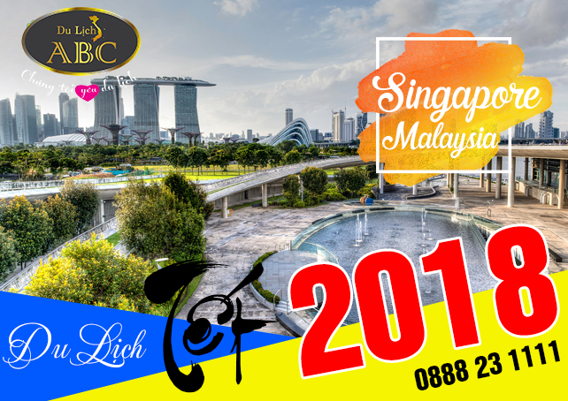 Tour Du lịch Singapore - Malaysia Tết 2018