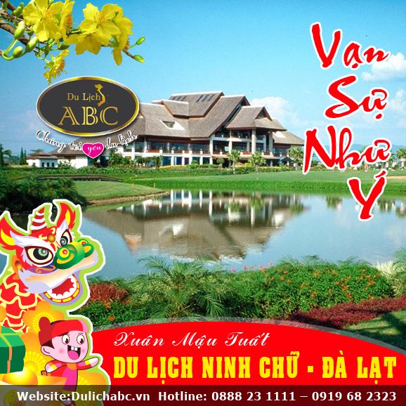 Du Lịch Tết 2018: Ninh Chữ - Đà Lạt Giá Rẻ (4N3Đ)