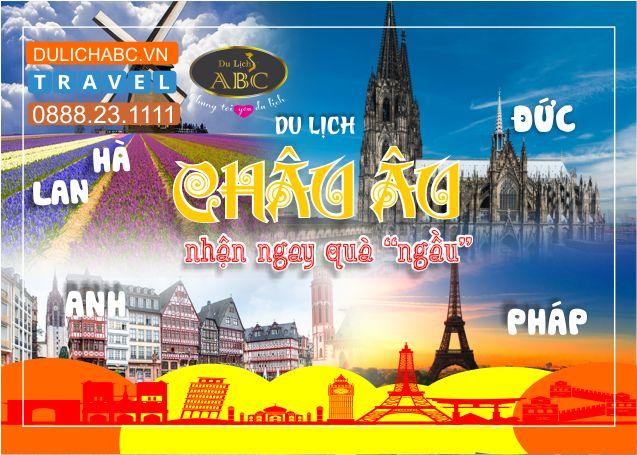 Tour Du lịch Châu Âu khởi hành Hàng Tuần