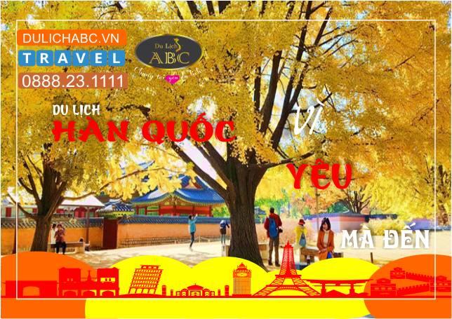 Du lịch Hàn Quốc 4 Ngày 4 Đêm Giá Chỉ: 10.999.000đ
