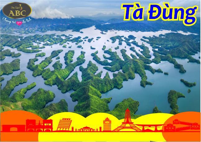 Tour Du lịch Hồ Tà Đùng - Vịnh Hạ Long Tây Nguyên 2N2Đ