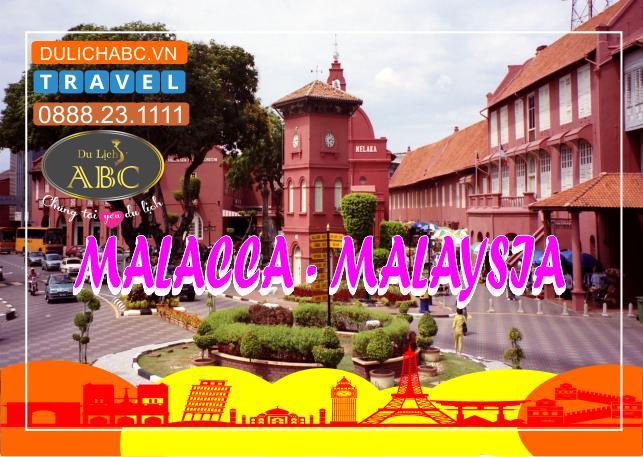 Du lịch Malaysia: MALACCA - KUALA LUMPUR - PUTRAJAYA